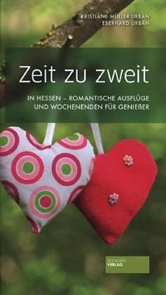 Broschiertes Buch »Zeit zu zweit in Hessen«