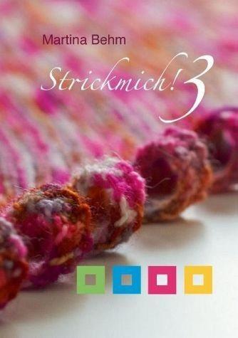Broschiertes Buch »Strickmich! 3«