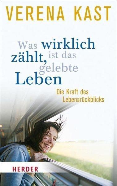 Broschiertes Buch »Was wirklich zählt, ist das gelebte Leben«