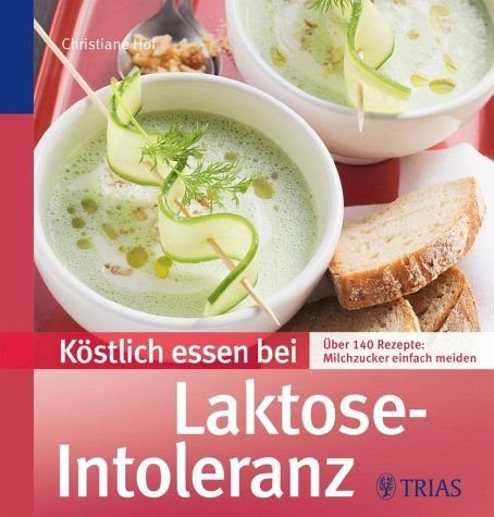 Broschiertes Buch »Köstlich essen bei Laktose-Intoleranz«