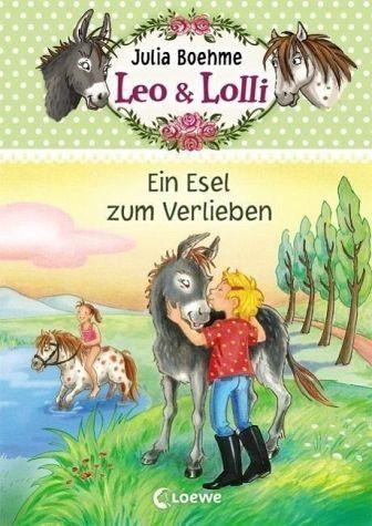Gebundenes Buch »Ein Esel zum Verlieben / Leo & Lolli Bd.2«