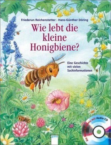 Gebundenes Buch »Wie lebt die kleine Honigbiene? / Hör gut hin...«
