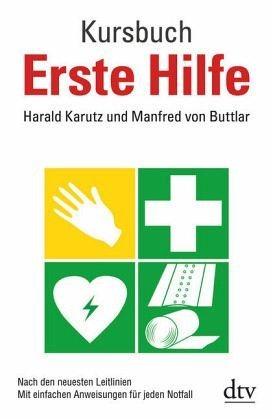 Broschiertes Buch »Kursbuch Erste Hilfe«