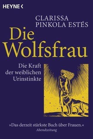 Broschiertes Buch »Die Wolfsfrau«