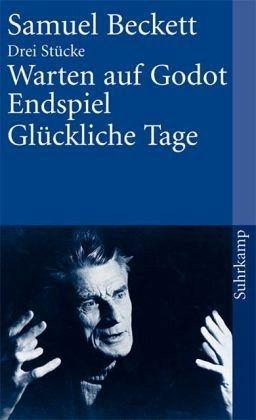 Broschiertes Buch »Warten auf Godot / Endspiel / Glückliche Tage«