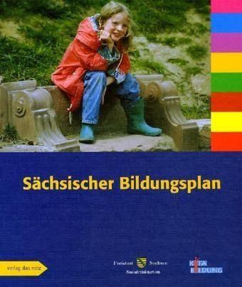 Broschiertes Buch »Der Sächsische Bildungsplan, ein Leitfaden für...«