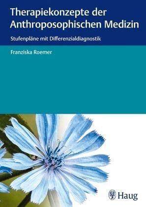 Broschiertes Buch »Therapiekonzepte der anthroposophischen Medizin«