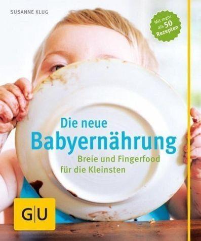 Broschiertes Buch »Die neue Babyernährung«