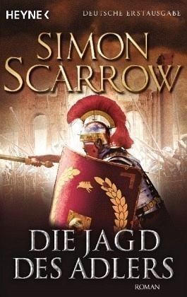 Broschiertes Buch »Die Jagd des Adlers / Rom-Serie Bd.7«