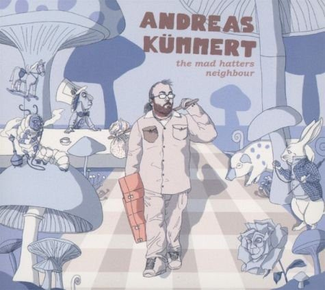 Audio CD »Andreas Kümmert: The Mad Hatters Neighbour«