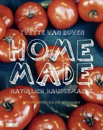Gebundenes Buch »Home Made - Natürlich hausgemacht«