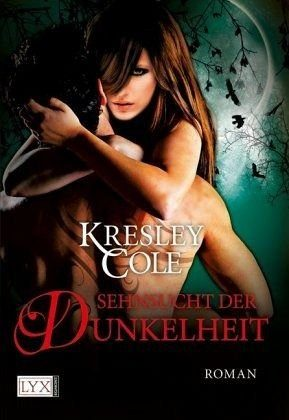 Broschiertes Buch »Sehnsucht der Dunkelheit / The Immortals After...«