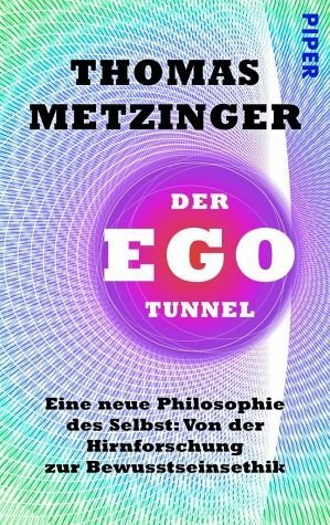Broschiertes Buch »Der Ego-Tunnel«