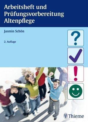 Broschiertes Buch »Arbeitsheft und Prüfungsvorbereitung Altenpflege«