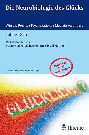 Gebundenes Buch »Die Neurobiologie des Glücks«