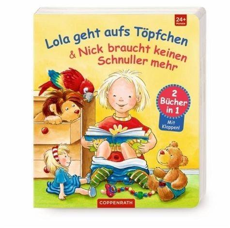 Buch mit Papp-Einband »Lola geht aufs Töpfchen & Nick braucht keinen...«