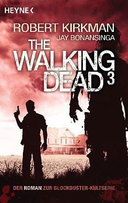 Broschiertes Buch »The Walking Dead / The Walking Dead Roman Bd.3«