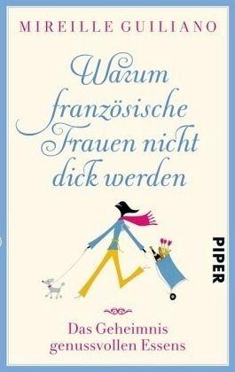 Broschiertes Buch »Warum französische Frauen nicht dick werden«