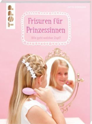 Broschiertes Buch »Frisuren für Prinzessinnen«