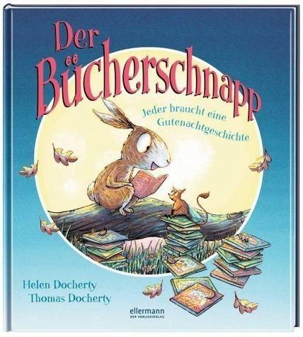Gebundenes Buch »Der Bücherschnapp - Jeder braucht eine...«