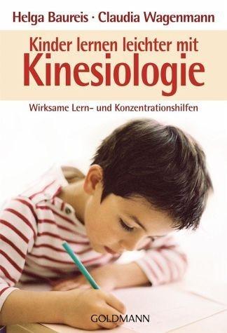 Broschiertes Buch »Kinder lernen leichter mit Kinesiologie«