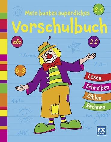 Broschiertes Buch »Mein buntes superdickes Vorschulbuch«