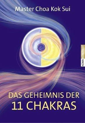 Broschiertes Buch »Das Geheimnis der 11 Chakras«