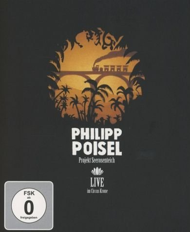 Blu-ray »Philipp Poisel - Projekt Seerosenteich«