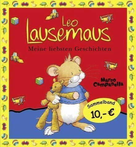 Gebundenes Buch »Leo Lausemaus - Meine liebsten Geschichten«