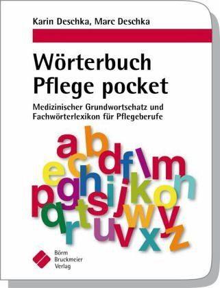 Broschiertes Buch »Wörterbuch Pflege pocket : Medizinischer...«