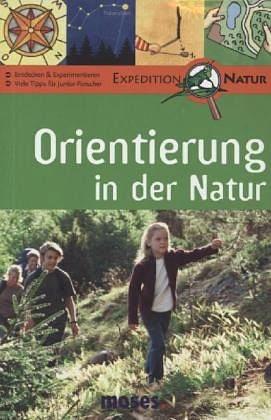 Broschiertes Buch »Orientierung in der Natur. Nature Scout«
