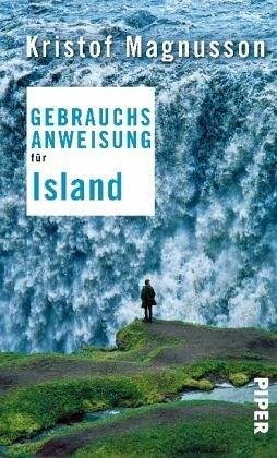 Gebundenes Buch »Gebrauchsanweisung für Island«