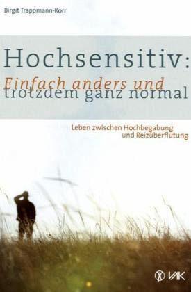 Broschiertes Buch »Hochsensitiv: Einfach anders und trotzdem ganz...«