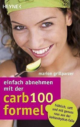 Broschiertes Buch »Einfach abnehmen mit der Carb-100-Formel«