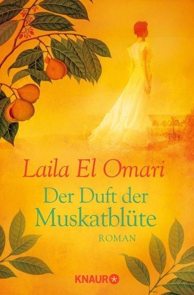 Broschiertes Buch »Der Duft der Muskatblüte / Gewürzhändler-Saga...«