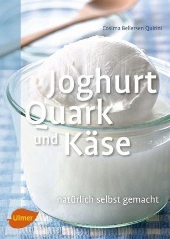 Broschiertes Buch »Joghurt, Quark und Käse«
