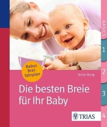 Broschiertes Buch »Die besten Breie für Ihr Baby«