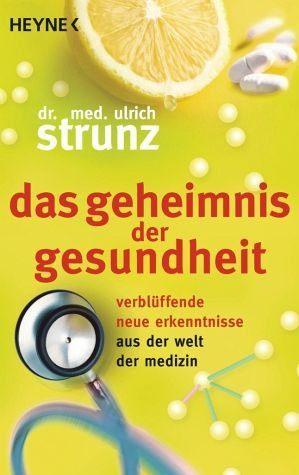 Broschiertes Buch »Das Geheimnis der Gesundheit«