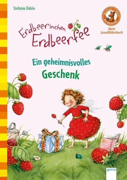 Gebundenes Buch »Erdbeerinchen Erdbeerfee. Ein geheimnisvolles...«