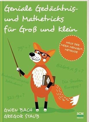 Broschiertes Buch »Geniale Gedächtnis- und Mathetricks für Groß...«
