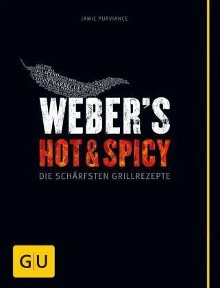Broschiertes Buch »Weber's Hot & Spicy«