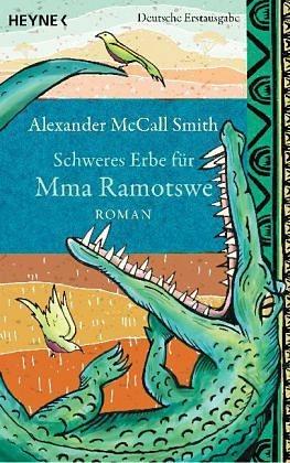 Broschiertes Buch »Schweres Erbe für Mma Ramotswe / Mma Ramotswe...«