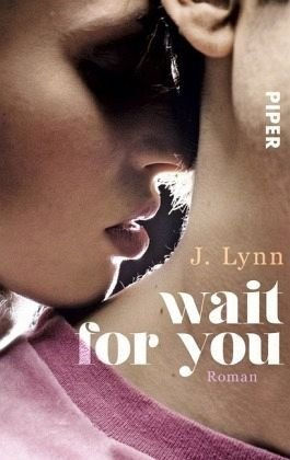 Broschiertes Buch »Wait for you / Wait for you Bd.1«