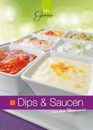 Broschiertes Buch »Dips & Saucen aus dem Thermomix«