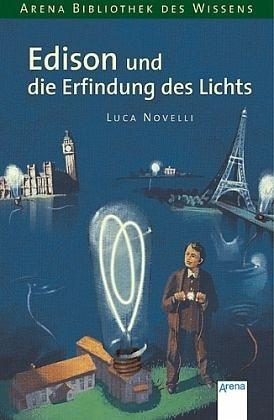 Broschiertes Buch »Edison und die Erfindung des Lichts /...«