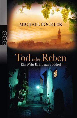 Broschiertes Buch »Tod oder Reben«