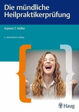 Broschiertes Buch »Die mündliche Heilpraktiker-Prüfung«
