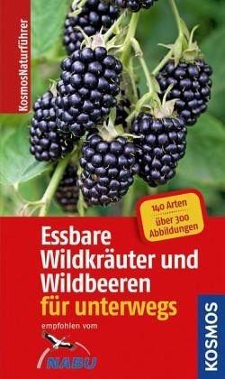 Broschiertes Buch »Essbare Wildkräuter und Wildbeeren für unterwegs«