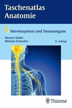 Broschiertes Buch »Taschenatlas Anatomie 03. Nervensystem und...«