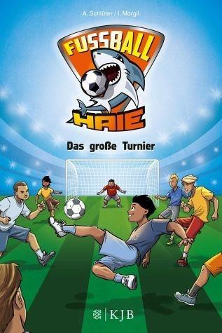 Gebundenes Buch »Das große Turnier / Fußball-Haie Bd.2«